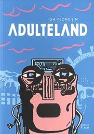 Adulteland par Yeong-Jin Oh