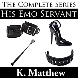 His Emo Servant Audiobook