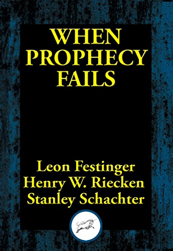Best! When Prophecy Fails: A Social and Psychological Study of a Modern Group that Predicted the Destructi WORD