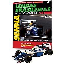 Williams Renault Fw16. Ayrton Senna - Lendas Brasileiras do Automobilismo. 41