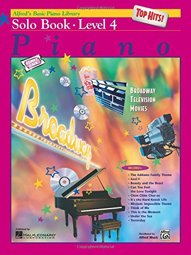 (Alfred's Basic Piano Course Top Hits! Solo Book, Level 4 (Alfred's Basic Piano Library))