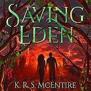 Saving Eden: A YA Dystopian/Post-Apocalyptic…