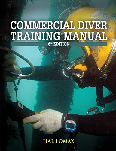 Deep Diver Manual - Commercial Diver Training Manual, 6th Edition