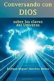 Conversando con Dios, Enrique Miguel Sánchez Motos, 1493661191