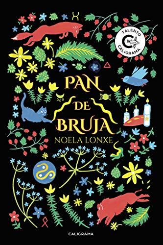 Pan de Bruja por Noela Lonxe, Noela Lonxe