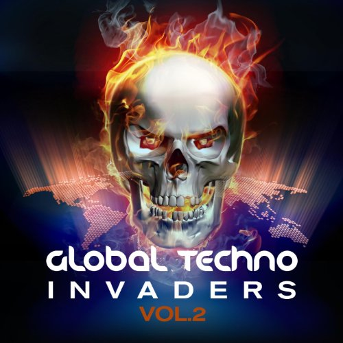 Global Techno Invaders, Vol. 2 (Best of Minimal and Progressive Techno, a 20 Track Selection of Electronic Hardgroovers)