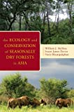 img - for The Ecology and Conservation of Seasonally Dry Forests in Asia book / textbook / text book