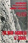 Escalades dans le massif de la Sainte-Victoire : Les Deux Aiguilles, le Signal par Gorgeon