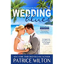 WEDDING BLUES : Paradise Cove - Destination Wedding series