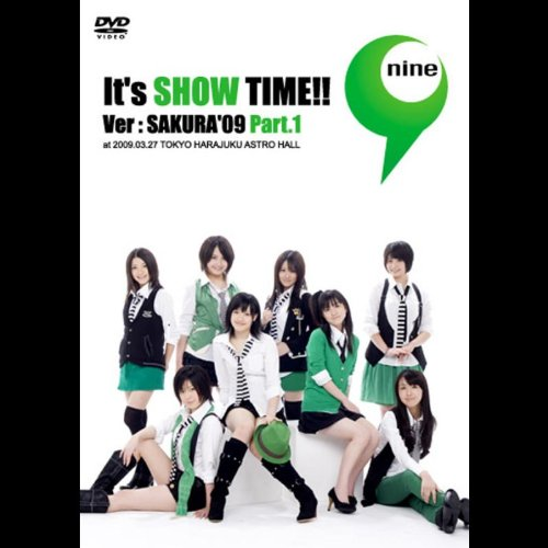 "It's SHOW TIME!! Ver:SAKURA '09"" Part.1"