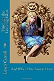 Image of Through the Looking Glass: And What Alice Found There