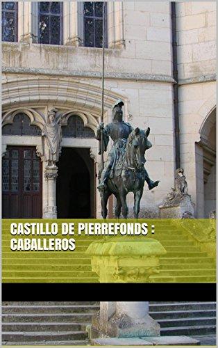 Descargar Libro Castillo De Pierrefonds : Caballeros Kieran Bravac