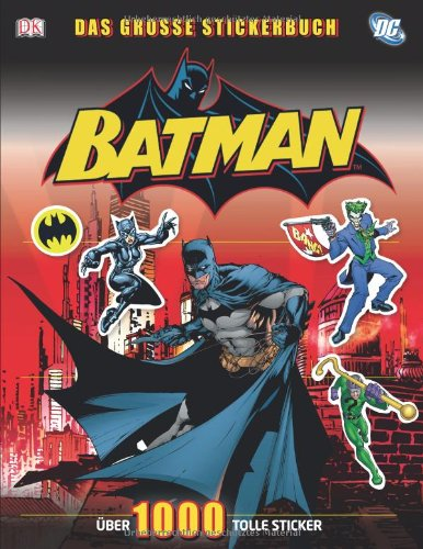 Batman: Das große Stickerbuch