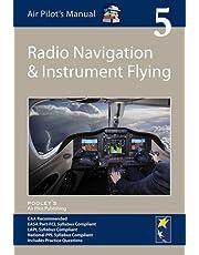 Air Pilot's Manual - Radio Navigation and Instrument Flying: Volume 5 (Air Pilots Manual 05)