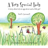 A Very Special Lady: A story about ivf, an egg donor and a little girl.
