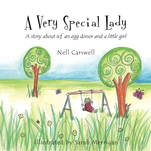 A Very Special Lady: A story about ivf, an egg donor and a little girl. pdf epub