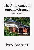 The Antinomies of Antonio Gramsci