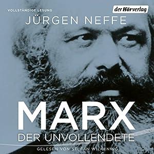 Marx: Der Unvollendete Hörbuch