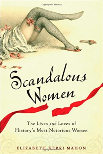 Image result for scandalous women by elizabeth mohan