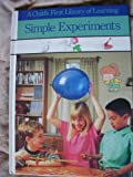 Simple Experiments, Time-Life Books Editors, 0809494701