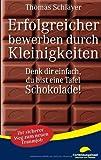Erfolgreicher Bewerben Durch Kleinigkeiten, Thomas Schlayer, 3839101247