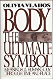Body, Ultimate Symbol, Vlahos, Olivia, 039701368X