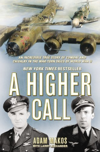 A Higher Call: An Incredible True Story of Combat and Chivalry in the War-Torn Skies of World War II by Makos, Adam Published by Berkley Hardcover 1st (first) edition (2012) Hardcover