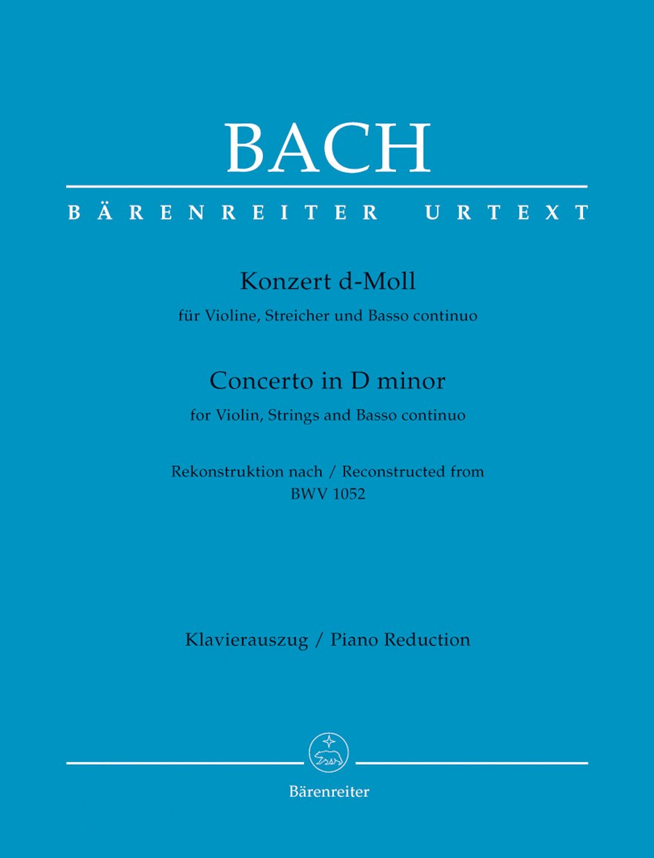 Bach: Violin Concerto in D Minor (Reconstructed from BWV 1052)