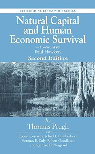 Natural Capital and Human Economic Survival, Second Edition (Ecological Economics) by Thomas Prugh (1999-05-20)