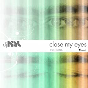 Amazon.com: Close My Eyes Remix EP: DJ Hal: MP3 Downloads
