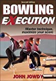 Bowling Execution - 2nd Edition