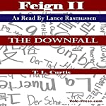 Feign II: The Downfall | T. L. Curtis