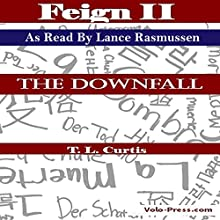 Feign II: The Downfall Audiobook by T. L. Curtis Narrated by Lance Rasmussen