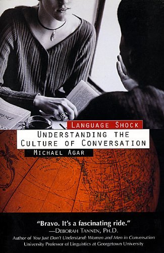 Language Shock: Understanding The Culture Of Conversation by Michael H., PhD Agar (1996-12-16)