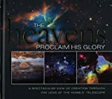 Heavens Proclaim His Glory, Thomas Nelson Publishing Staff, 1404189580