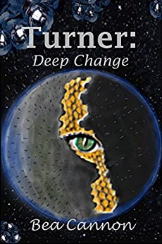 Turner: Deep Change (Spaceships and Magic Book 5) by [Cannon, Bea]