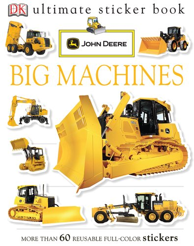 John Deere Ultimate Sticker - Ultimate Sticker Book: John Deere: Big Machines (Ultimate Sticker Books)