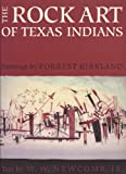 The Rock Art of Texas Indians, Jr. Newcomb. W. W. , 0292736762