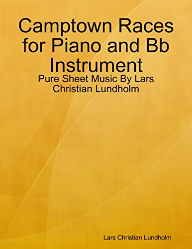 Camptown Races for Piano and Bb Instrument - Pure Sheet Music By Lars Christian Lundholm