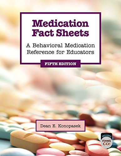Medication Fact Sheets: A Behavioral Medication Reference for Educators, 5th Edition