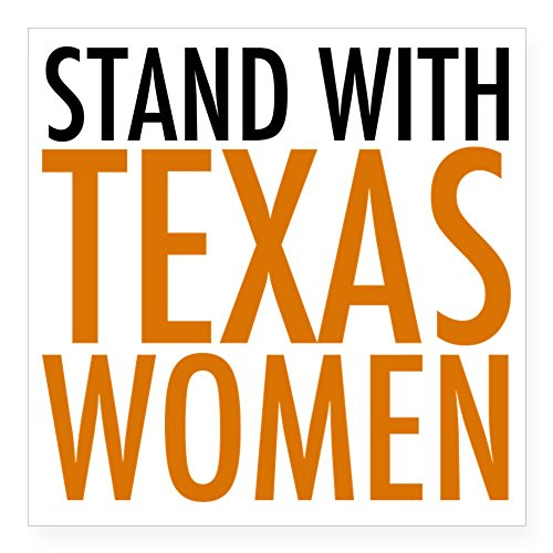 (CafePress Stand with Texas Women Square Sticker 3