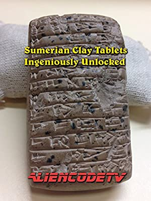 Sumerian Clay Tablets Ingeniously Unlocked