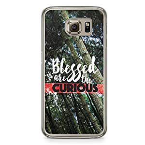Inspirational Samsung Galaxy S6 Transparent Edge Case - Blessed are the Curious