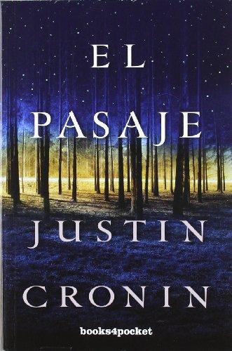 El pasaje (Books4pocket Narrativa) (Spanish Edition)