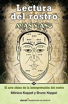 'PORTABLE' Lectura Del Rostro. Mian Xiang (Spanish Edition). Family London portero conocer pensado writing