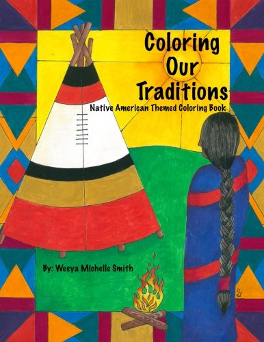 Coloring Our Traditions: A Native American Themed Coloring Book ...