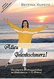 Adieu Gelenkschmerz! Die erfolgreiche Ernährungsumstellung bei Gelenkschmerzen + Arthrose