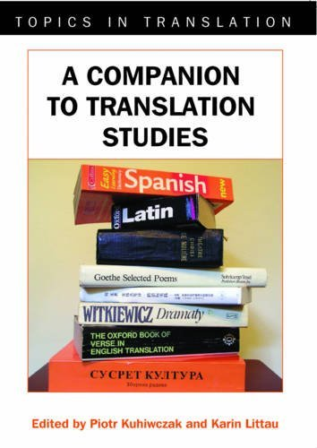 A Companion to Translation Studies (Topics in Translation)