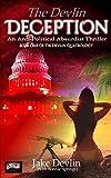 The Devlin Deception: Anti-Political Absurdist Thriller - Book One of The Devlin Quatrology