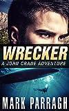 Wrecker: A John Crane Adventure